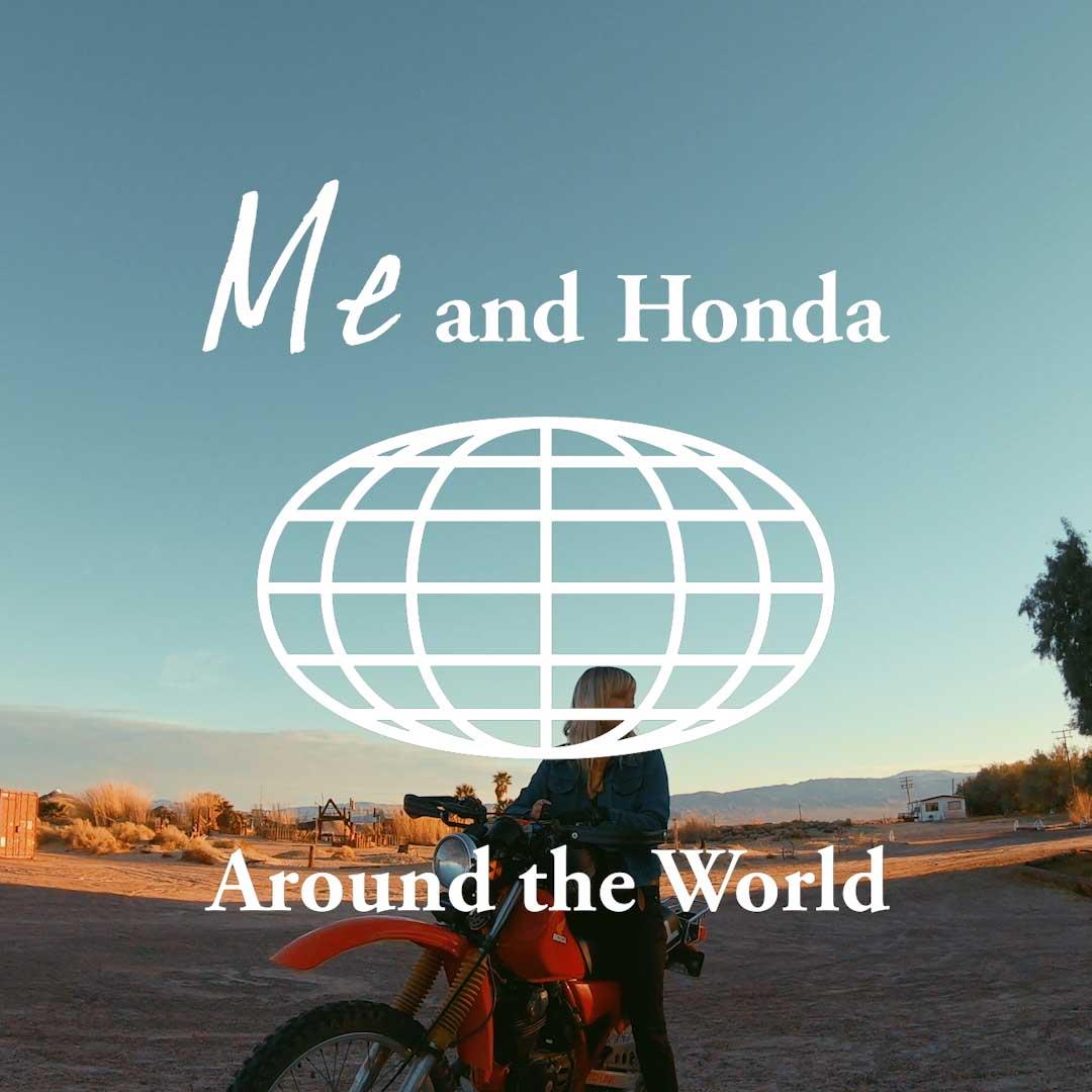 [Me and Honda] #0045 バイクと自由を愛するふたりの、疾走する砂漠旅。