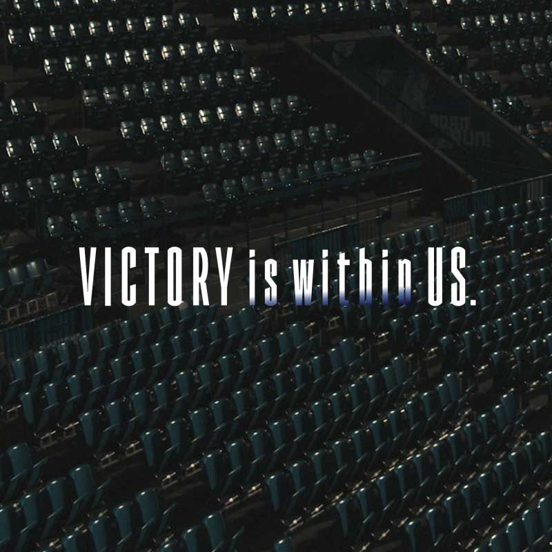 VICTORY is within US.  熱く、熱く、立ち上がる。